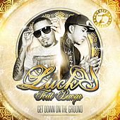 Get Down On the Ground (feat. Baeza) - Single by Lucky Luciano