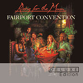 Rising For The Moon by Fairport Convention