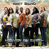 Heaven on Earth von IMMV Band