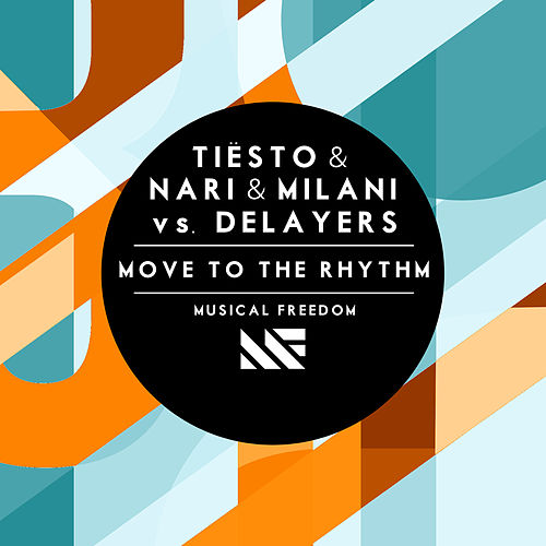 Move To The Rhythm by Tiësto