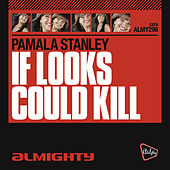 Almighty Presents: If Looks Could Kill - Single de Pamala Stanley