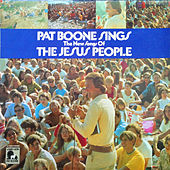 Pat Boone Sings The New Songs of the Jesus People de Pat Boone