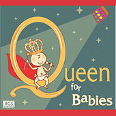 Queen For Babies by Sweet Little Band
