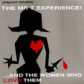 And the Women Who Love Them von Mr. T Experience
