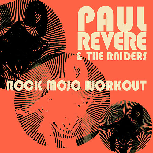Rock Mojo Workout by Paul Revere & the Raiders