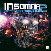 Insomnia - Afterhour Ambition, Pt. 2 by Various Artists