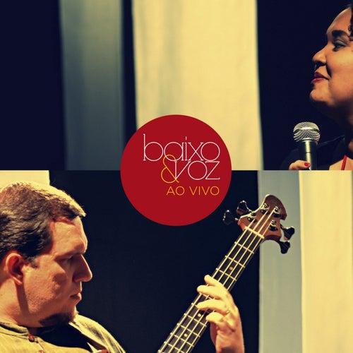 Baixo e Voz (Ao Vivo) by Baixo e Voz