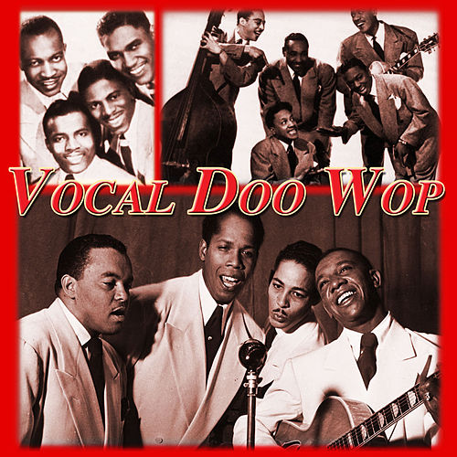 Vocal Doo Wop by Various Artists