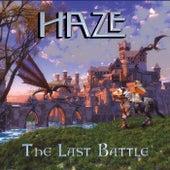 The Last Battle de Haze