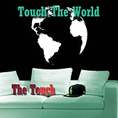 Touch the World de THE TOUCH