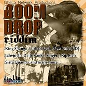 Boom Drop Riddim by Various Artists