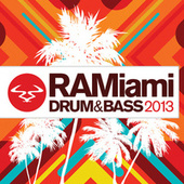 Ram Miami Drum & Bass 2013 von Various Artists