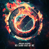 No Saint Out Of Me de Orjan Nilsen