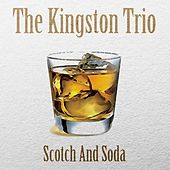Scotch and Soda de The Kingston Trio