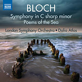 Bloch: Symphony in C-Sharp Minor & Poems of the Sea by London Symphony Orchestra