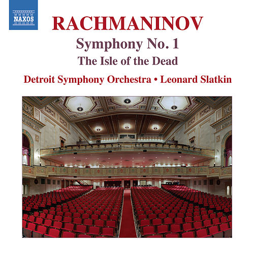 Rachmaninoff: The Isle of the Dead & Symphony No. 1 by Detroit Symphony Orchestra