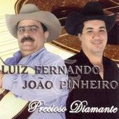 Precioso Diamente by Luiz Fernando