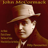 Fifty Favourites by John McCormack