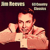 60 Country Classics by Jim Reeves
