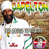 It's Going to Work - Single by Capleton