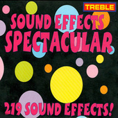 Sound Effects Spectacular by Various Artists
