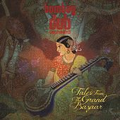 Tales From The Grand Bazaar de Bombay Dub Orchestra