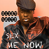 SEX ME NOW (Remixes) - EP de Henry Smith