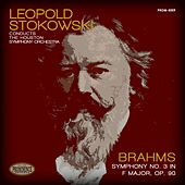 Brahms: Symphony No. 3 in F Major, Op. 90 von Leopold Stokowski