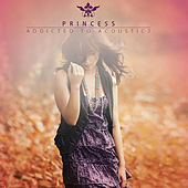 Addicted to Acoustic 2 by Princess