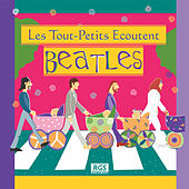 Les Tout - Petits Ecoutent Beatles by Sweet Little Band