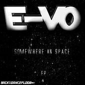 Somewhere In Space by Evo