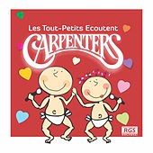 Les Tout - Petits Ecoutent Carpenters by Sweet Little Band