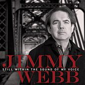 Still Within The Sound Of My Voice de Jimmy Webb