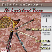 Music for the Musical Clock: Beethoven - Haydn - Mozart by The Soni Ventorum Wind Quintet