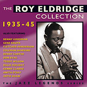The Roy Eldridge Collection 1935-45 by Various Artists