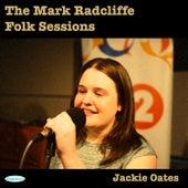 The Mark Radcliffe Folk Sessions: Jackie Oates di Jackie Oates