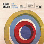 The Monash Sessions de George Garzone
