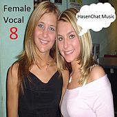Female Vocal 8 by Hasenchat Music