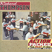 Action Packed: The Best Of the Capitol Years by Richard Thompson