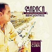 Reencuentros (Live at the Grand Theater of Havana) de Orlando Maraca Valle