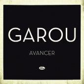 Avancer by Garou