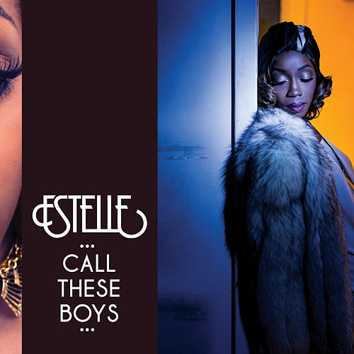 Call These Boys by Estelle