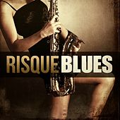 Risque Blues by Various Artists