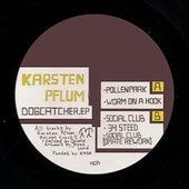 Dogcatcher EP by Karsten Pflum