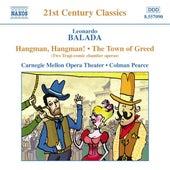 BALADA: Hangman, Hangman / The Town of Greed by Various Artists