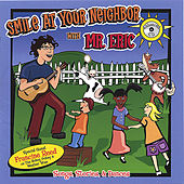 Smile at Your Neighbor by Eric Litwin