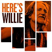 Here's Willie by Willie Nelson