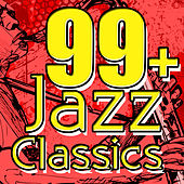 99+ Jazz Classics de Various Artists