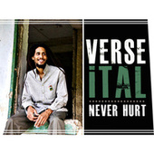 Never Hurt by Verse Ital