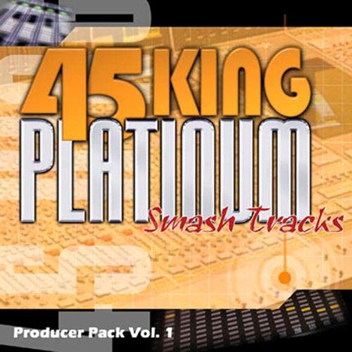 Platinum Smash Hits Vol. 1 by 45 King